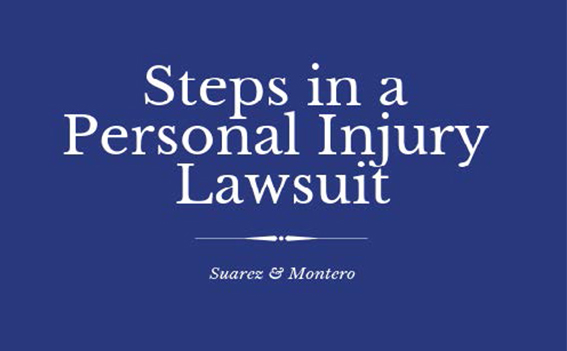 Steps in a Personal Injury Lawsuit – Jaime Suarez